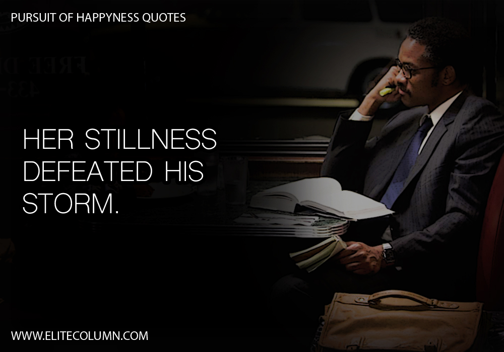 Pursuit of Happyness Quotes (11)