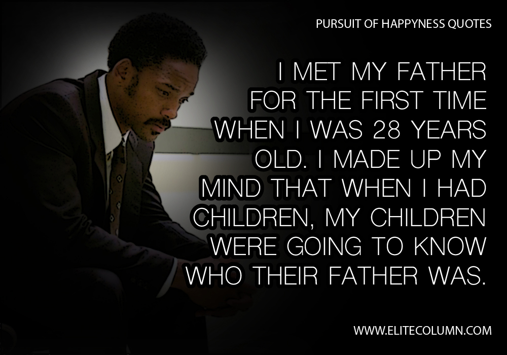 Pursuit of Happyness Quotes (6)