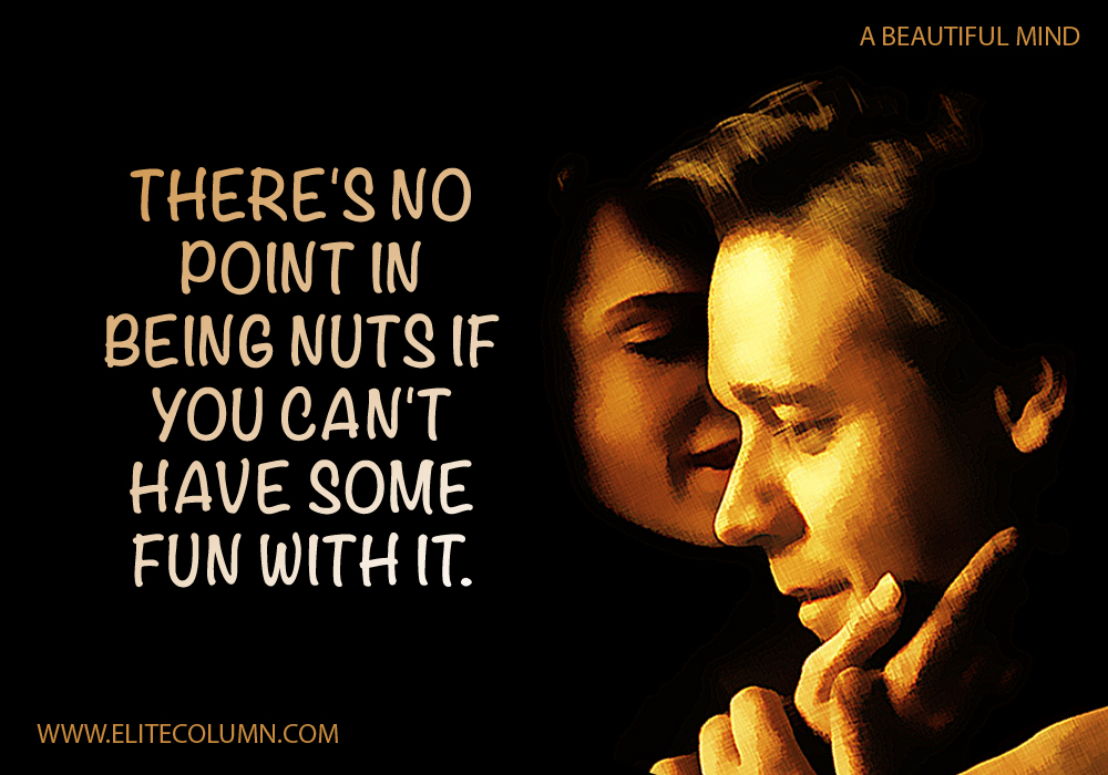 A Beautiful Mind Movie Quotes (1)
