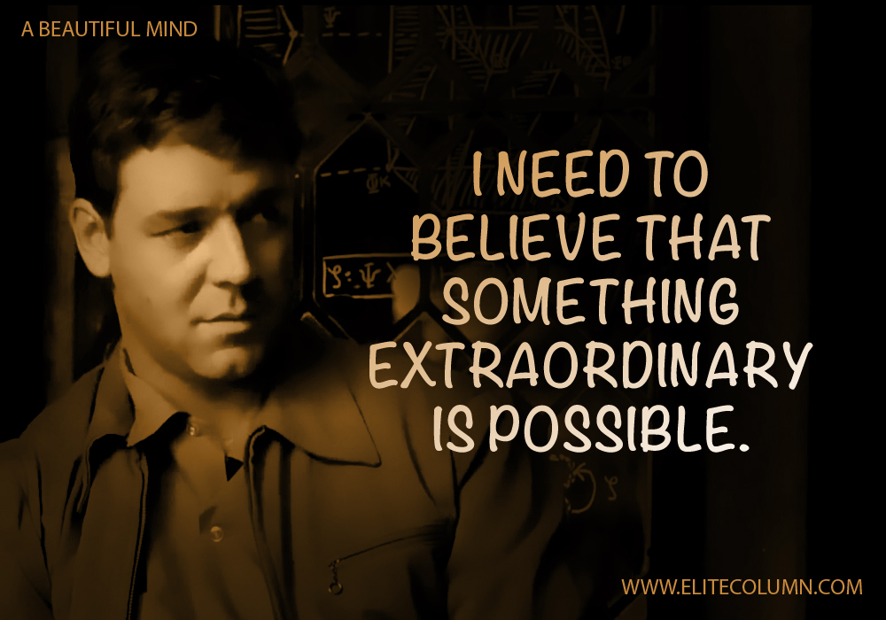 Beautiful Mind Quotes A Beautiful Mind Movie Quotes 5 | EliteColumn Beautiful Mind Quotes