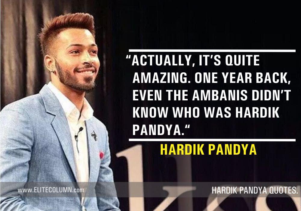 Hardik Pandya Quotes (10)
