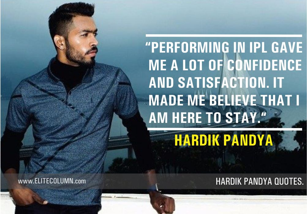 Hardik Pandya Quotes (9)