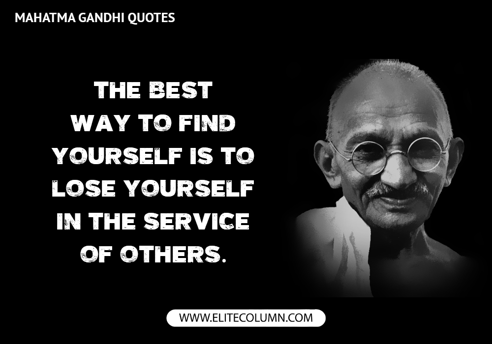 Mahatma Gandhi Quotes Mahatma Gandhi Quotes 9 | EliteColumn Mahatma Gandhi Quotes