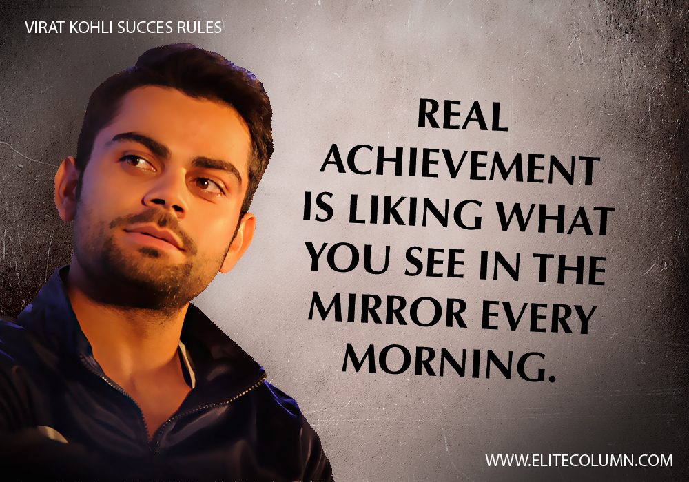 Virat Kohli Success Rules (6)