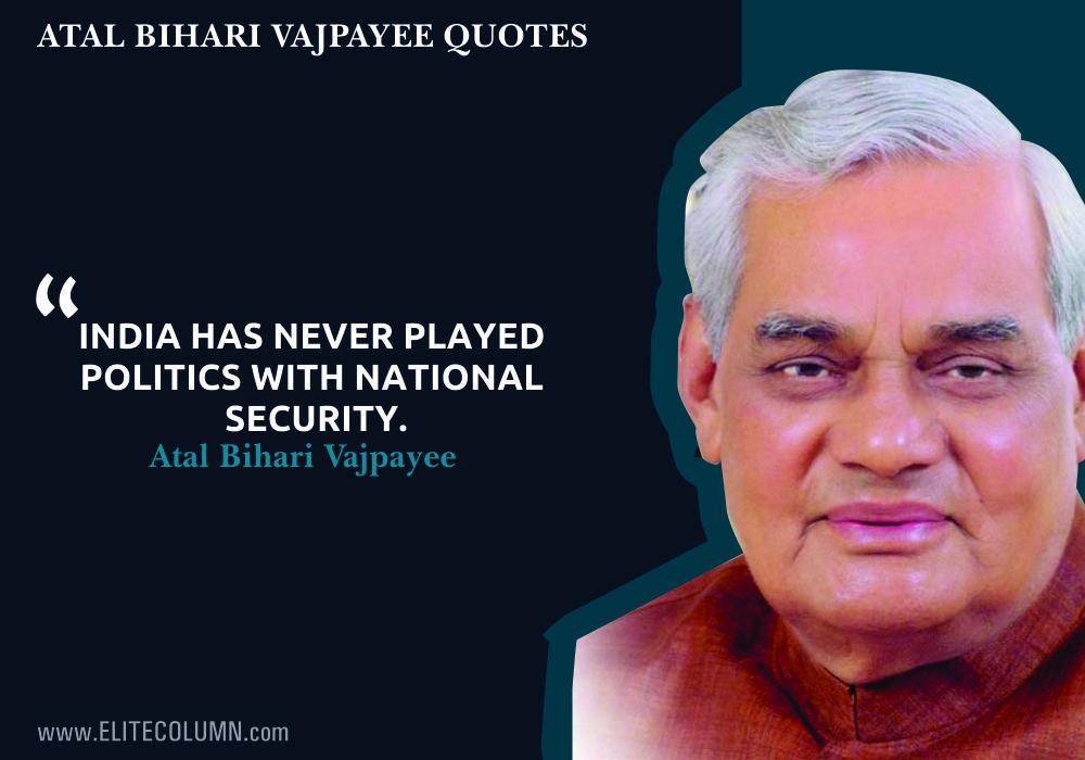 Atal bihari Vajpayee Quotes (11)