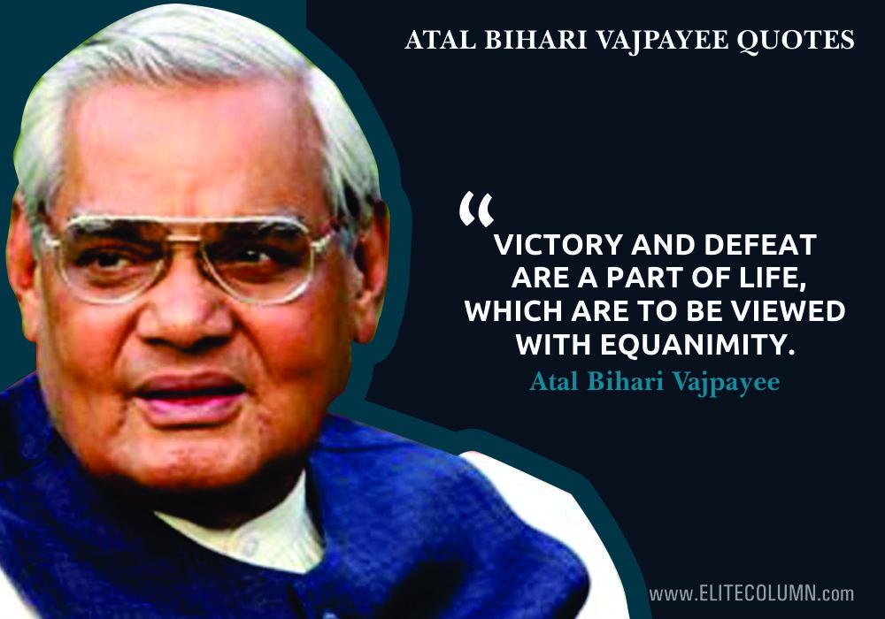 Atal bihari Vajpayee Quotes (7)
