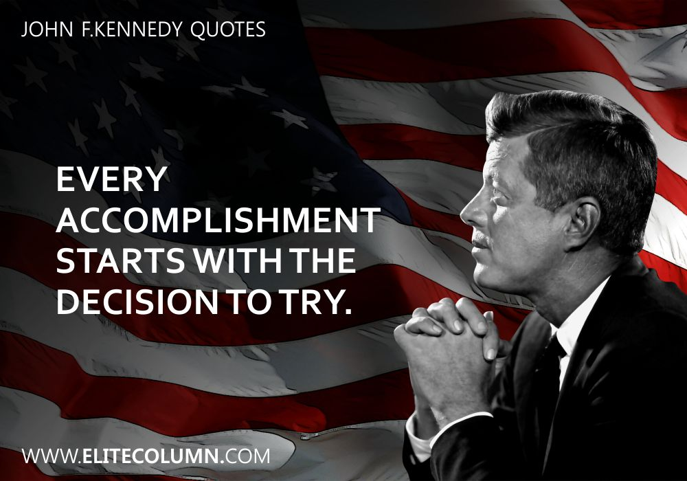 John F.Kennedy Quotes (10)