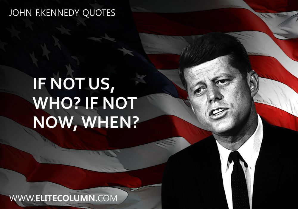 John F.Kennedy Quotes (6)