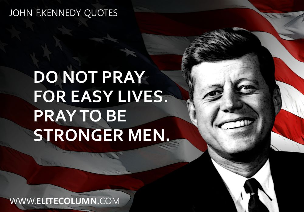 John F.Kennedy Quotes (7)