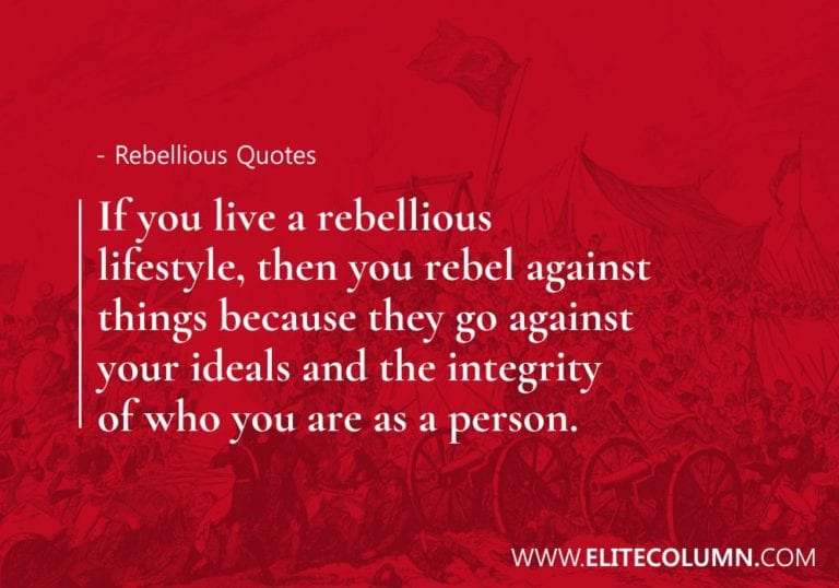26 Rebellious Quotes That Will Help You