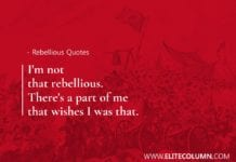 Rebellious Quotes (5)