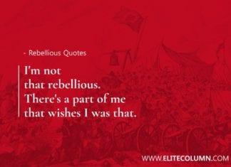 Rebellious Quotes (5)