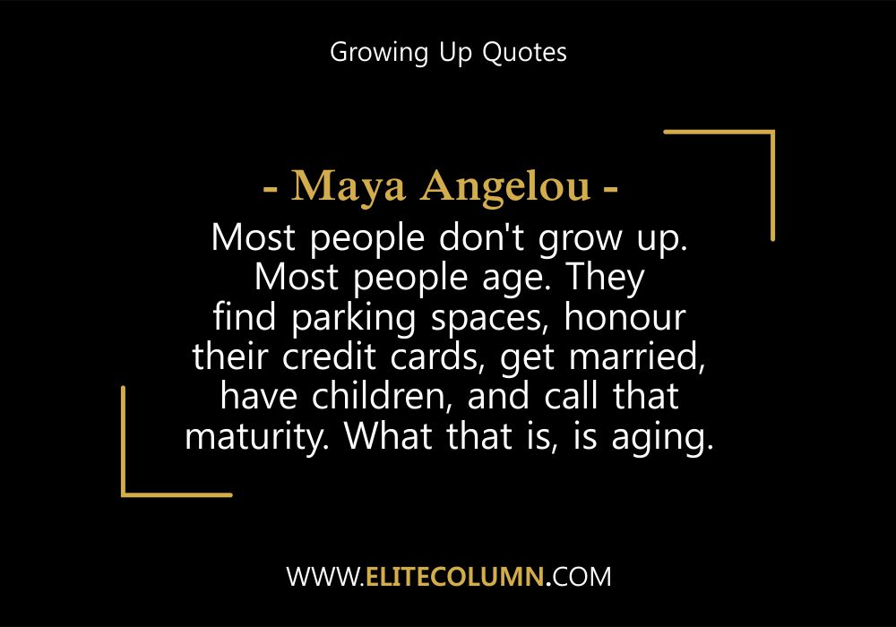 Growing Up Quotes (5)