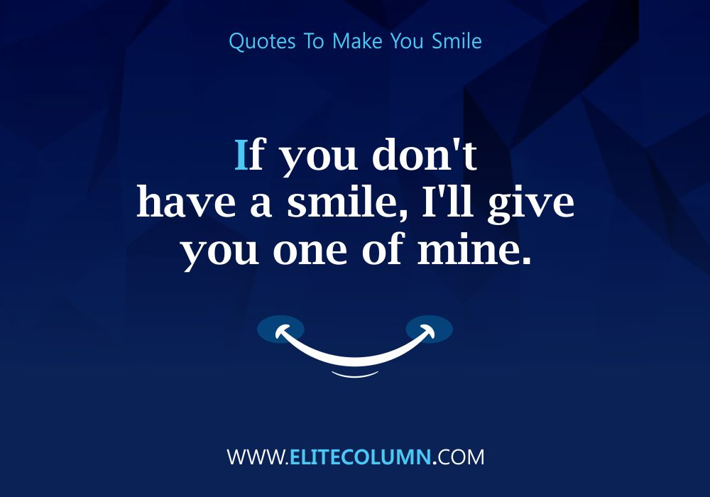 Quotes That Will Make You Smile (3)