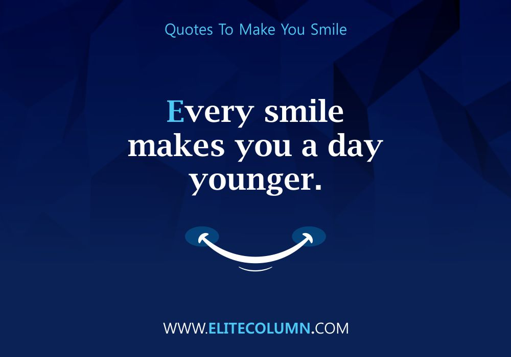 Quotes That Will Make You Smile (5)