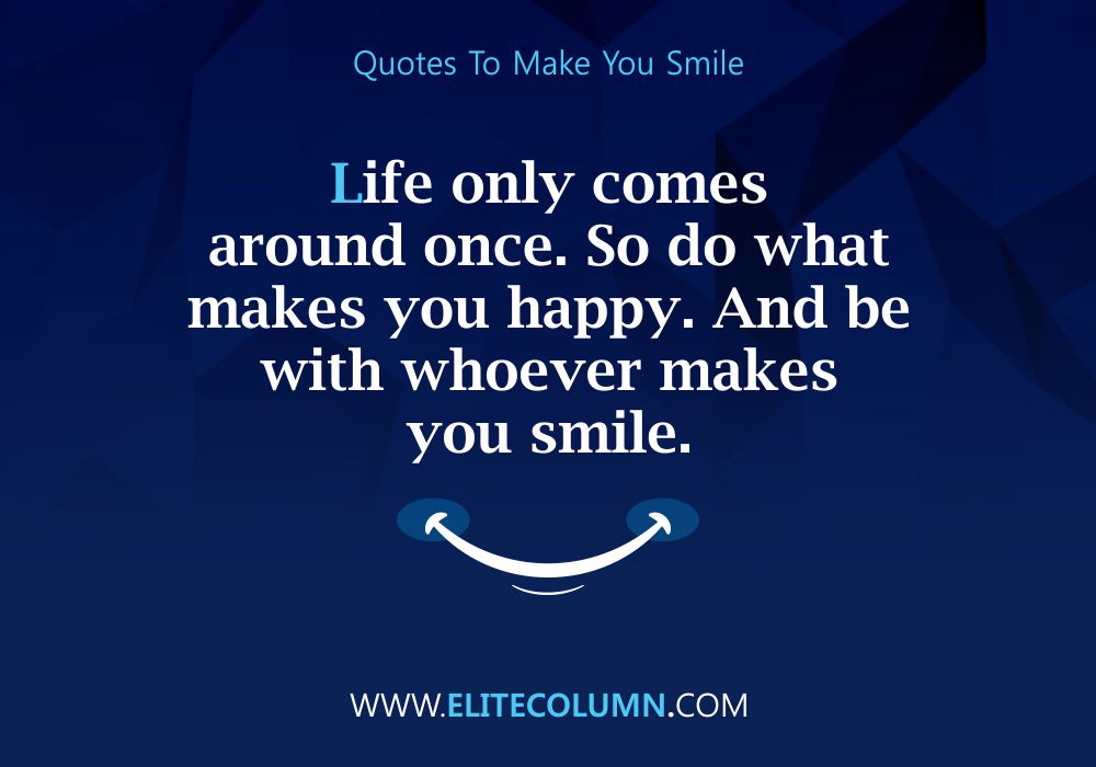Quotes That Will Make You Smile (7)