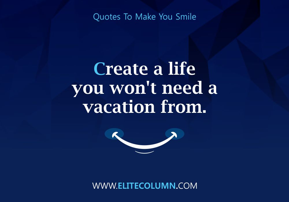 Quotes That Will Make You Smile (9)