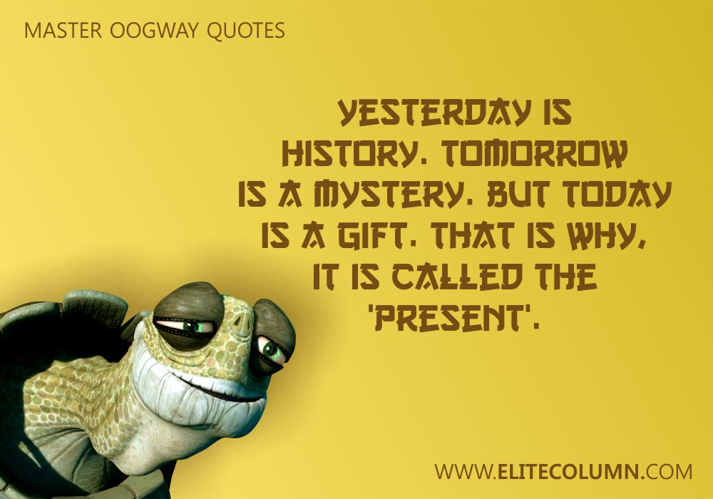 Master Oogway Quotes (10)