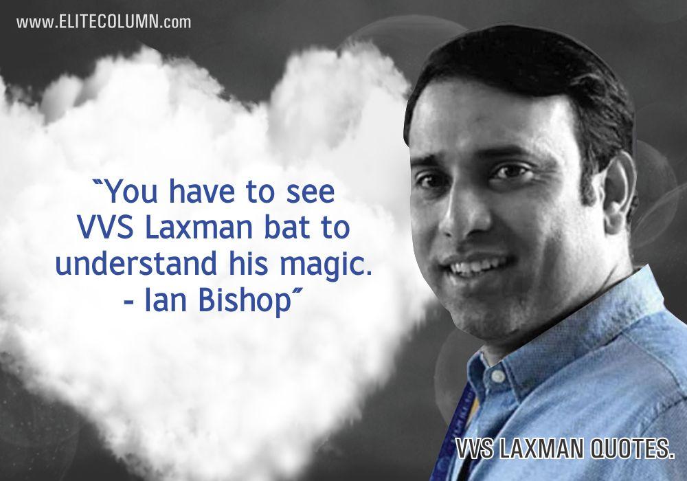 VVS Laxman Quotes (10)