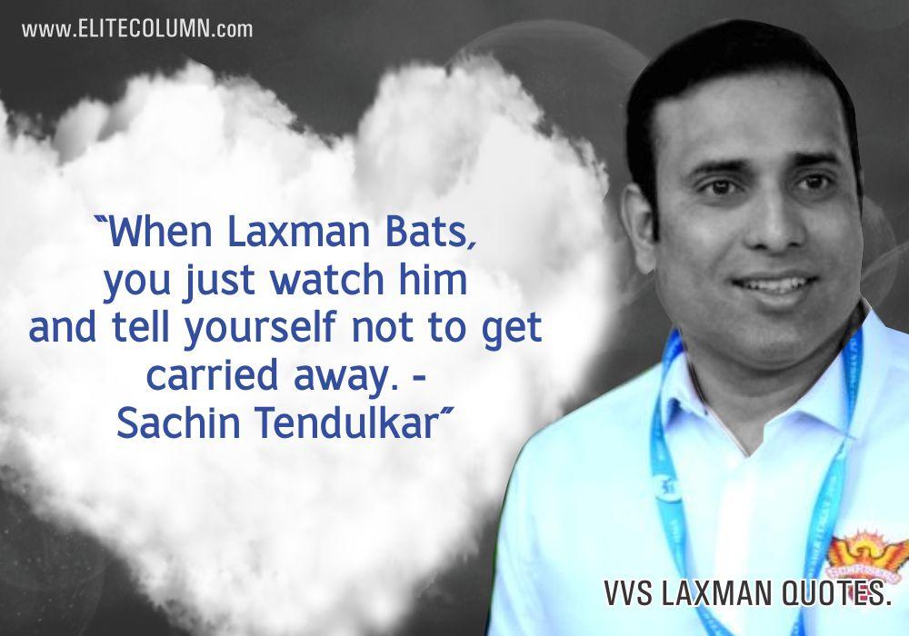 VVS Laxman Quotes (4)