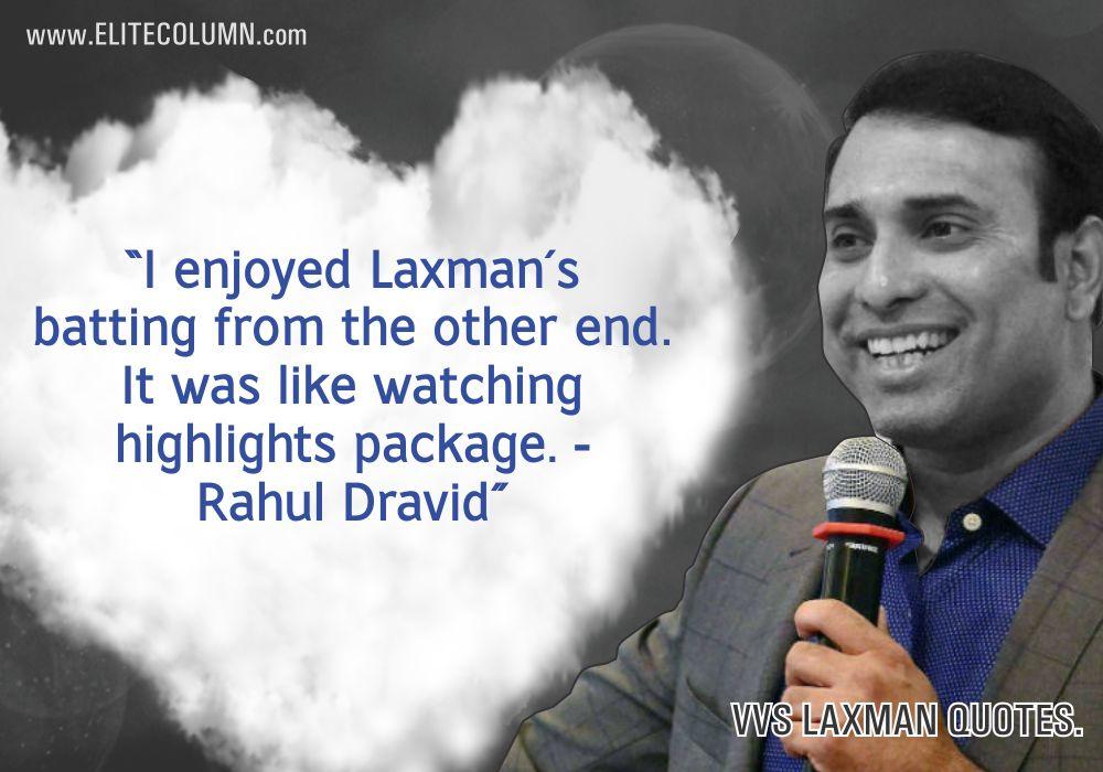 VVS Laxman Quotes (5)