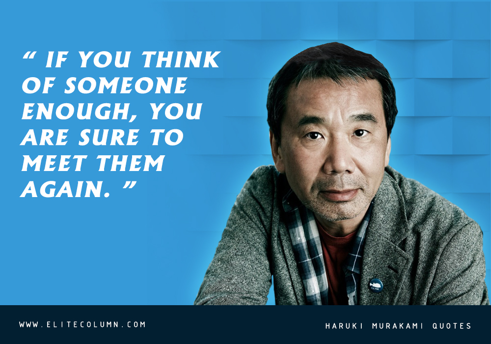 Haruki Murakami Quotes (11)