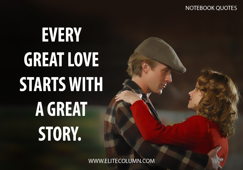 The Notebook Quotes (10)