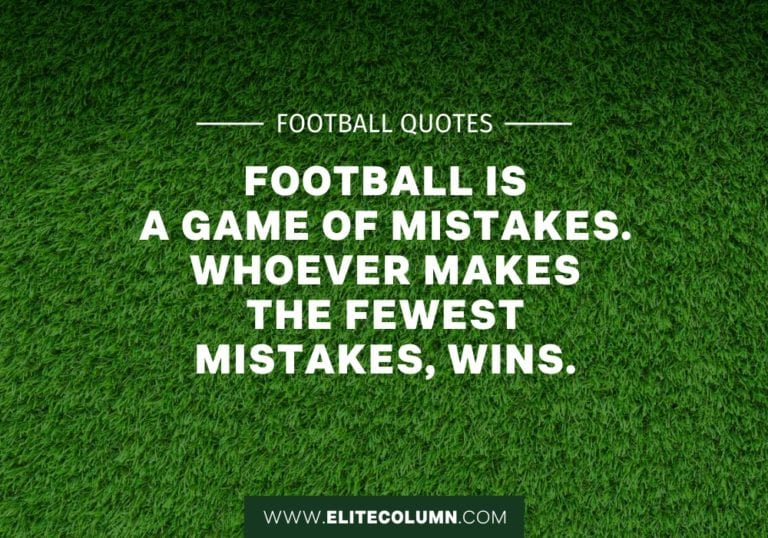 36 Football Quotes That Will Inspire You