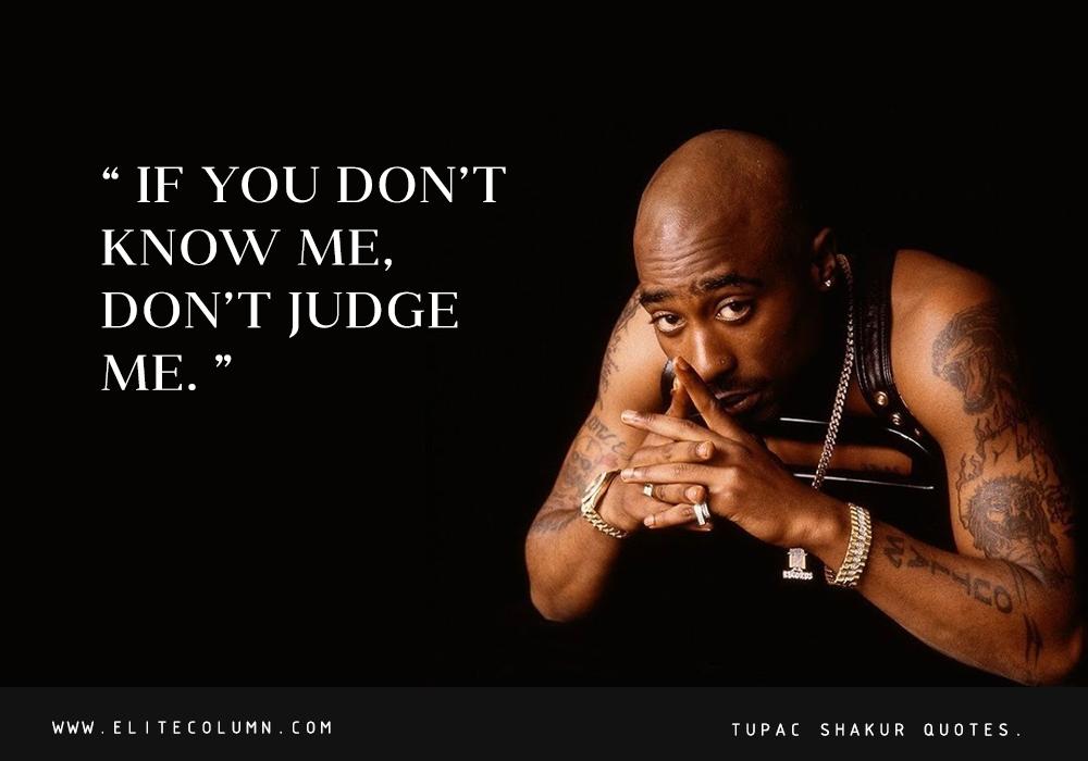 Tupac Shakur Quotes (10)