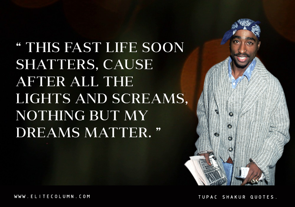 Tupac Shakur Quotes (3)