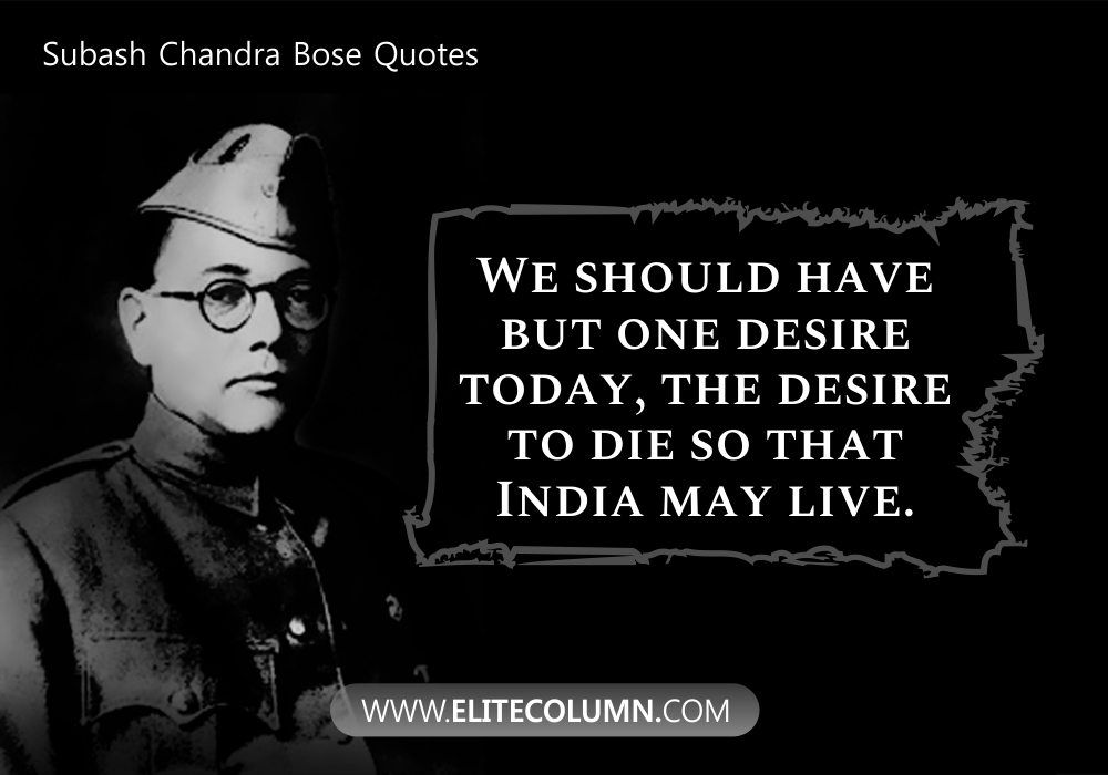 Subash Chandra Bose Quotes (7)