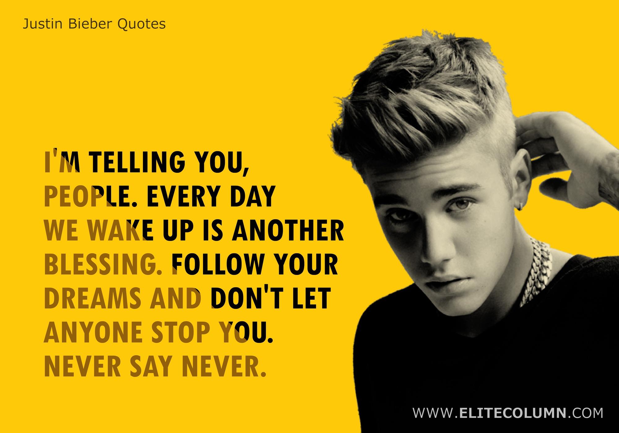 Justin Bieber Quotes (1)