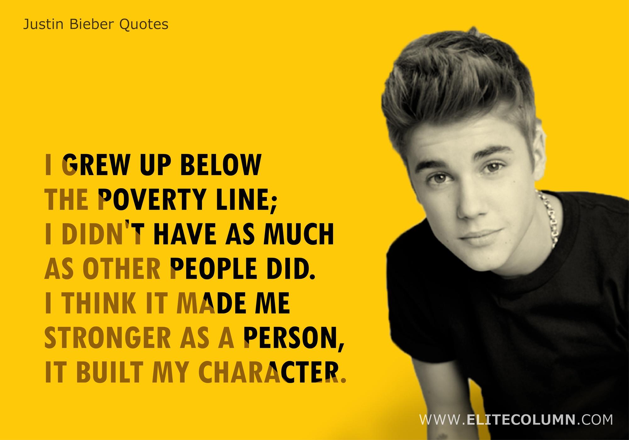 Justin Bieber Quotes (10)