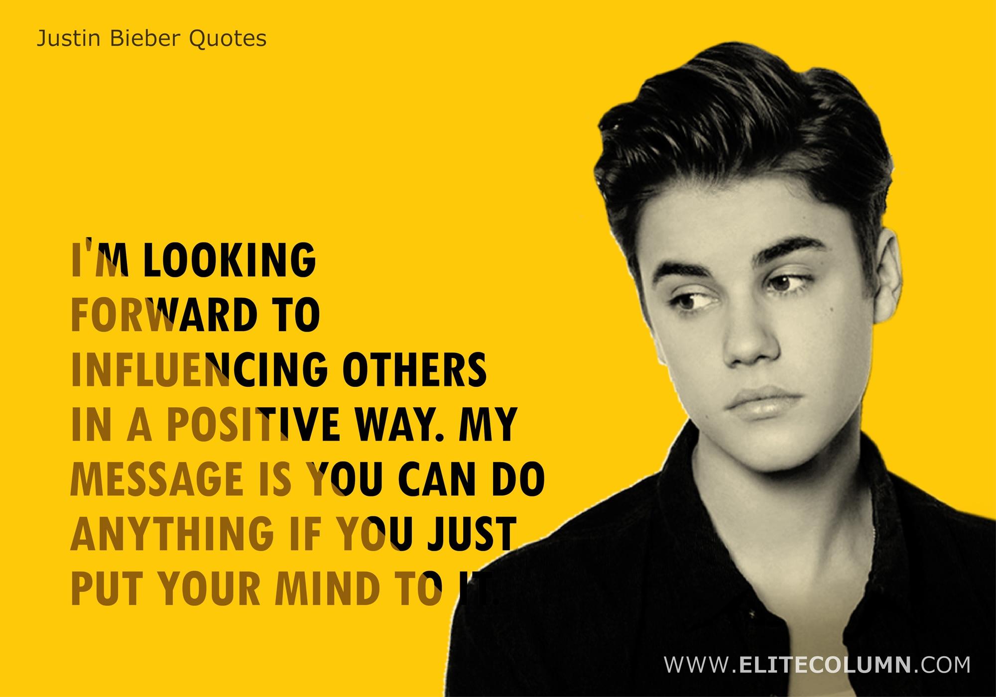 Justin Bieber Quotes (8)