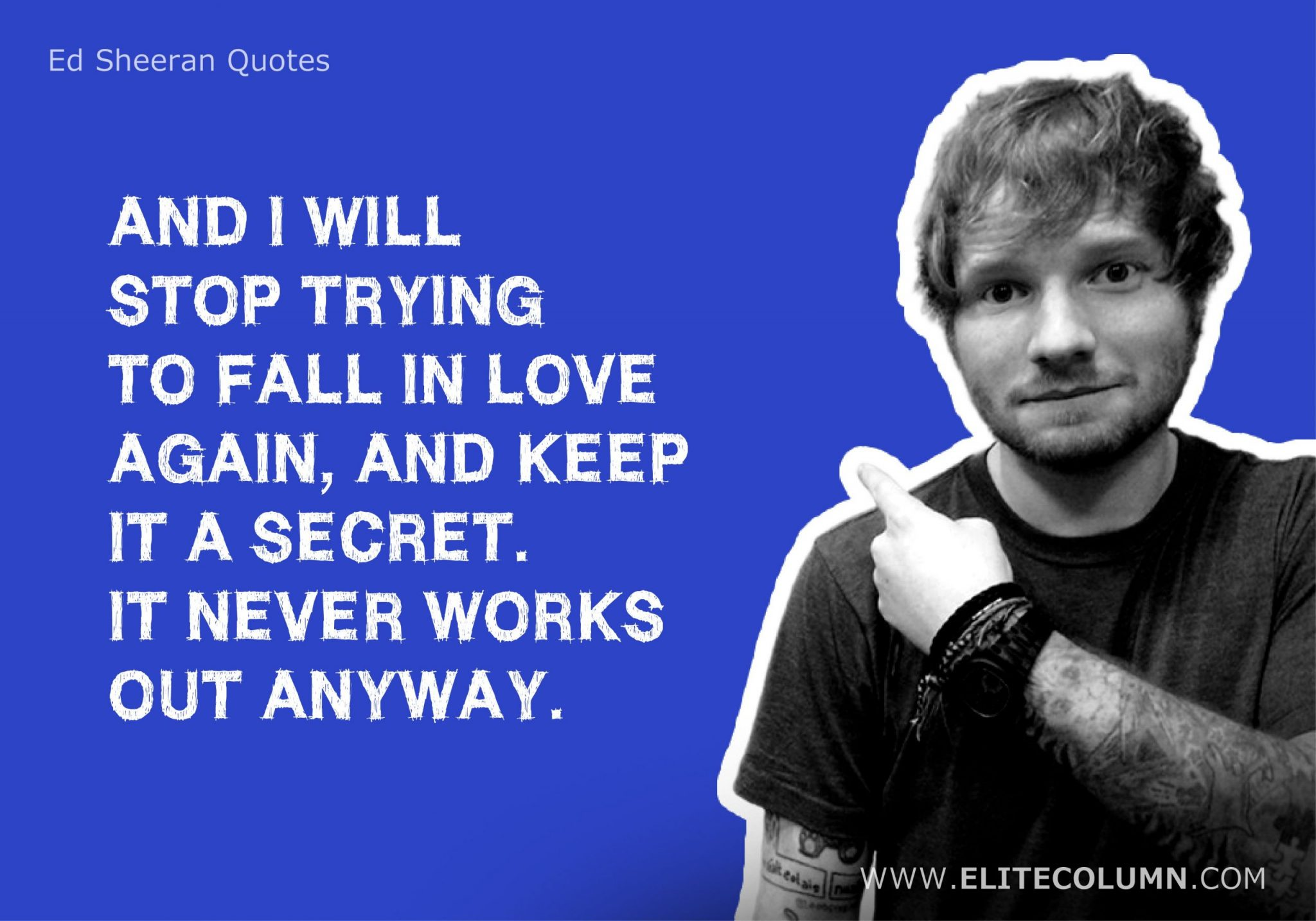 Ed Sheeran Quotes (19)