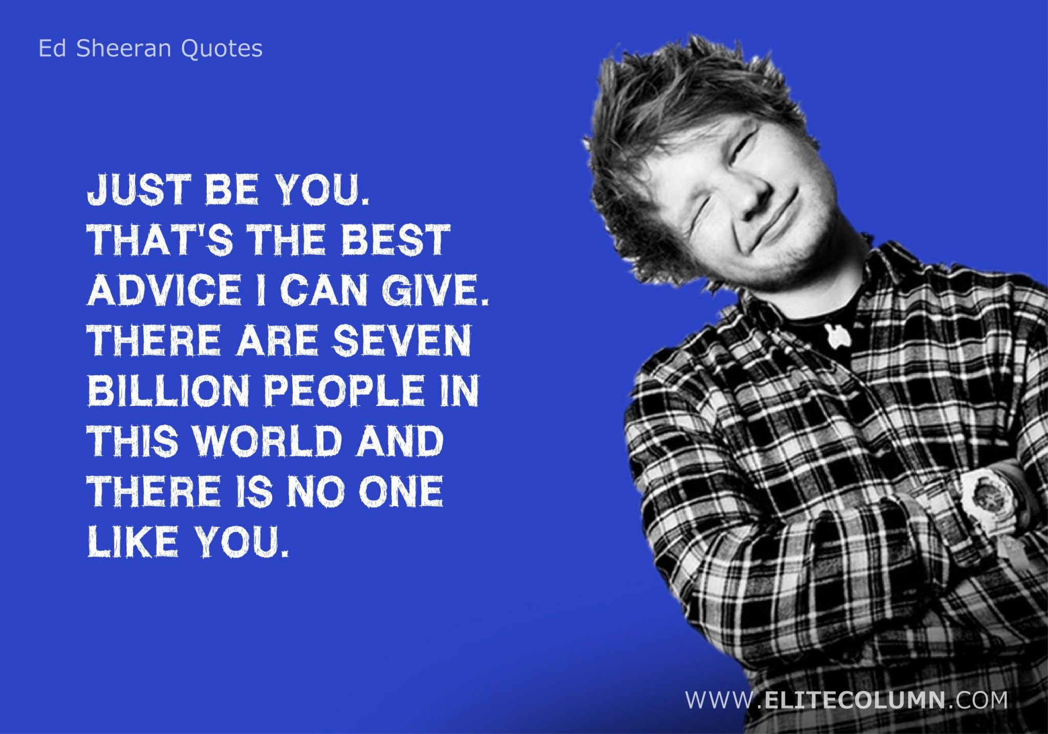 Ed Sheeran Quotes (20)