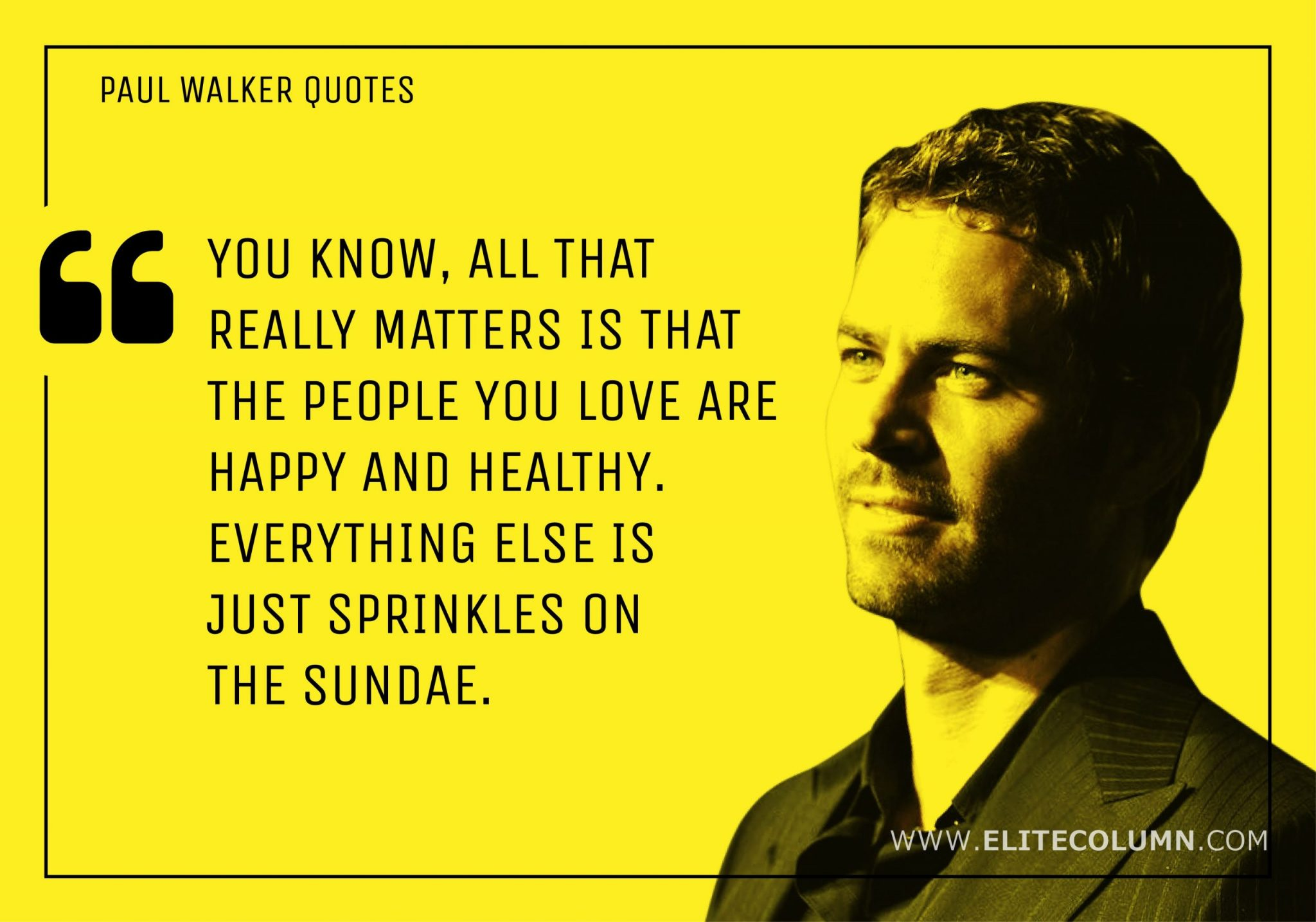 Paul Walker Quotes (1)