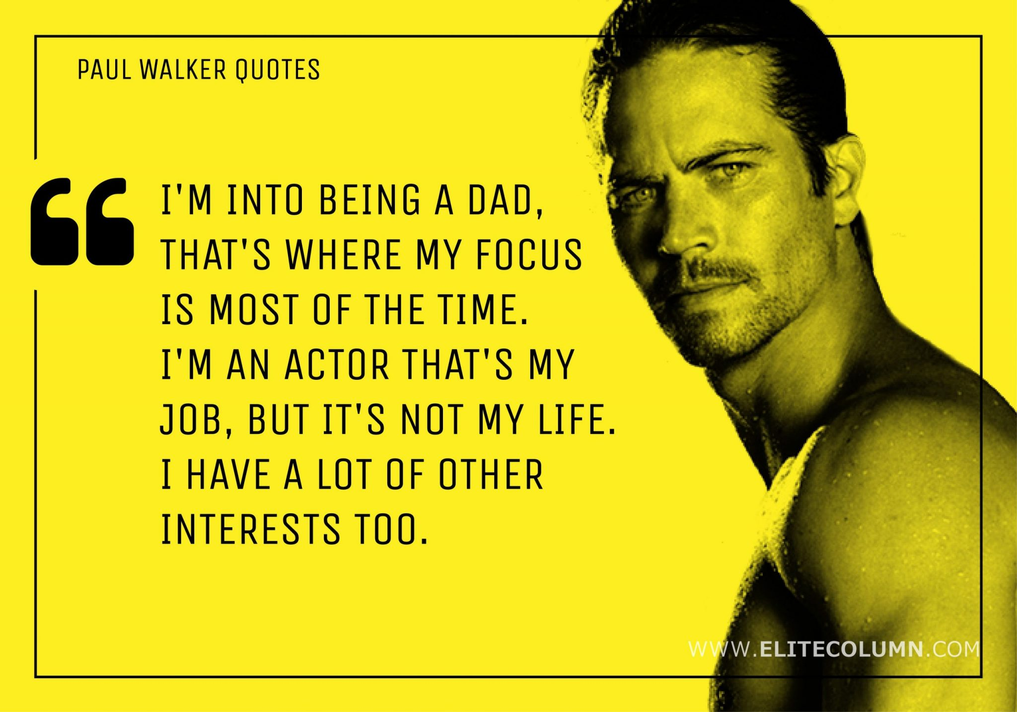 Paul Walker Quotes (10)