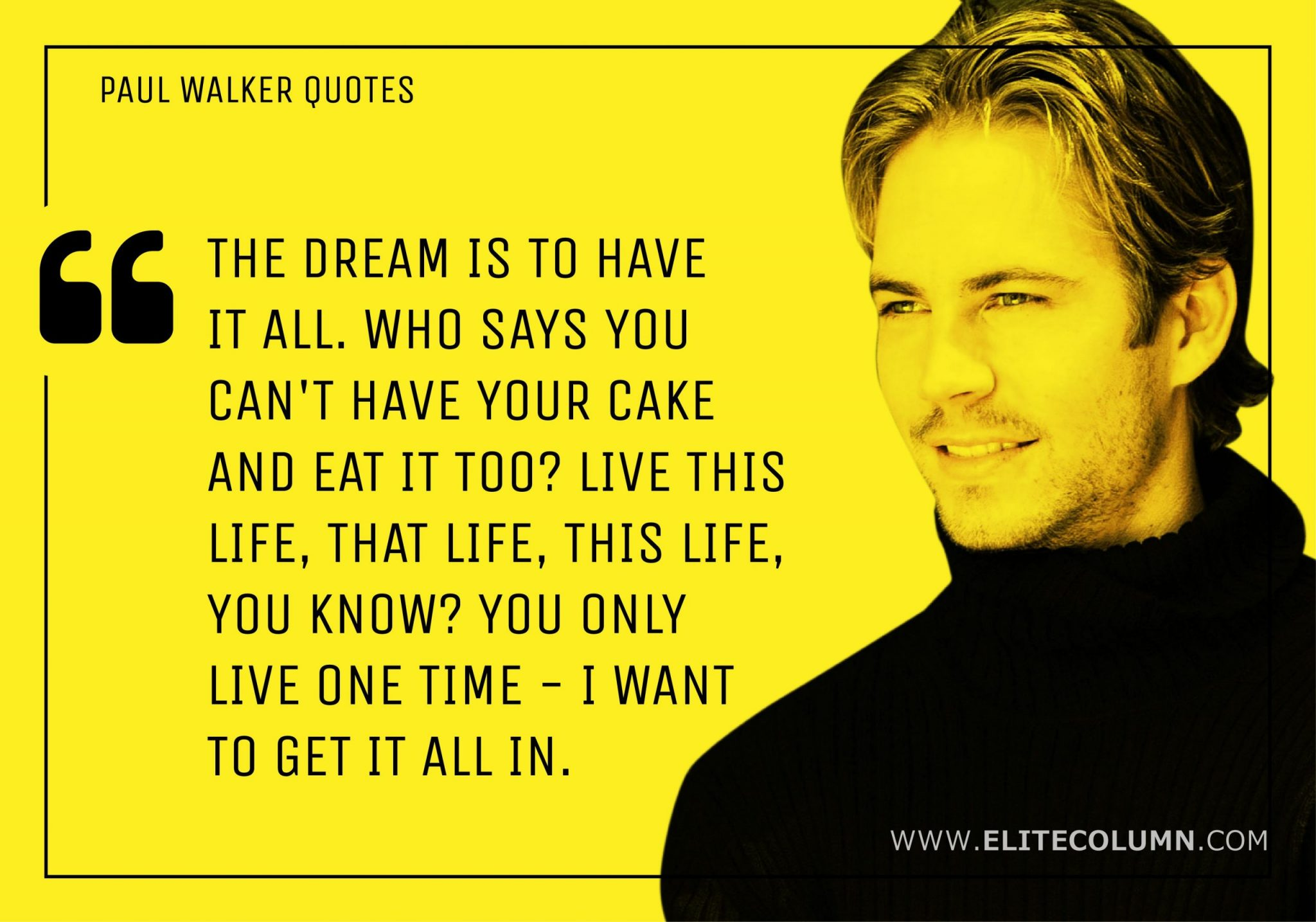 Paul Walker Quotes (11)