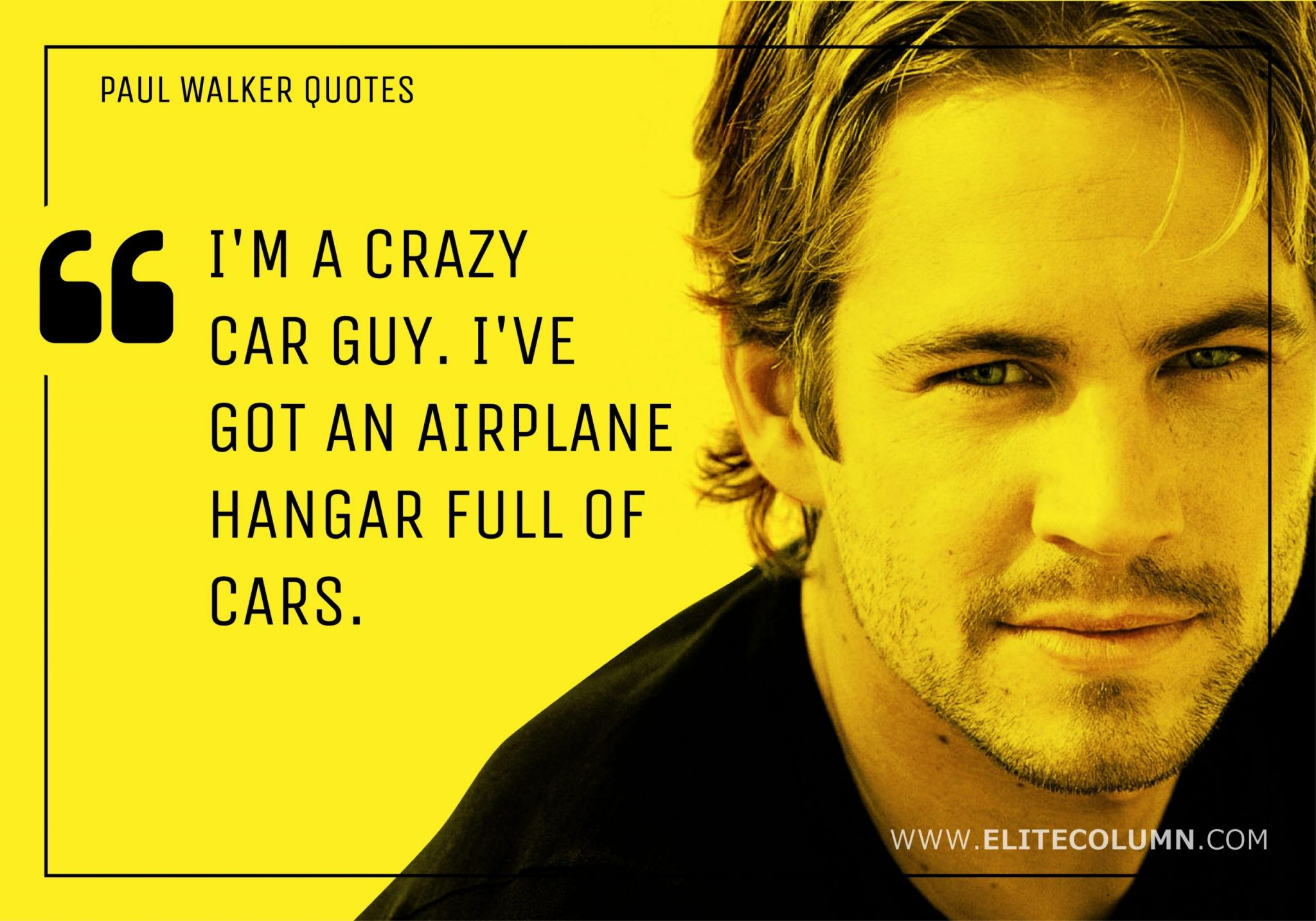 Paul Walker Quotes (5)