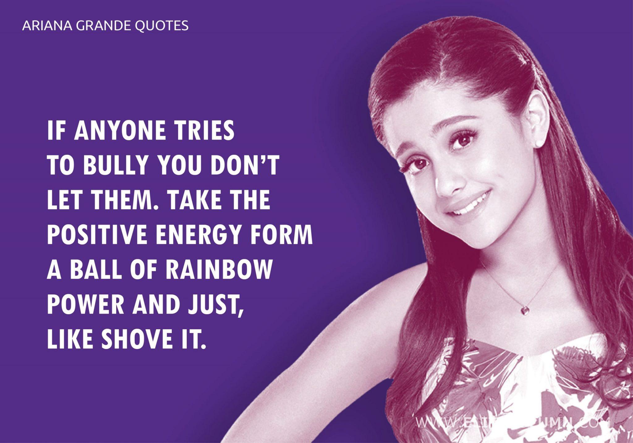 Ariana Grande Quotes (12)