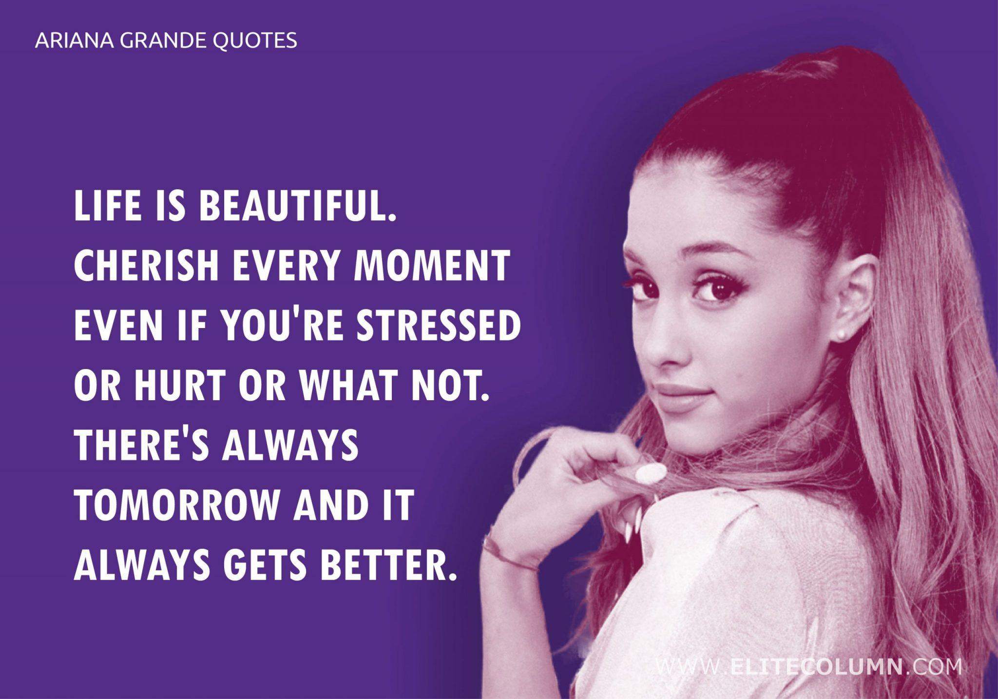Ariana Grande Quotes (3)