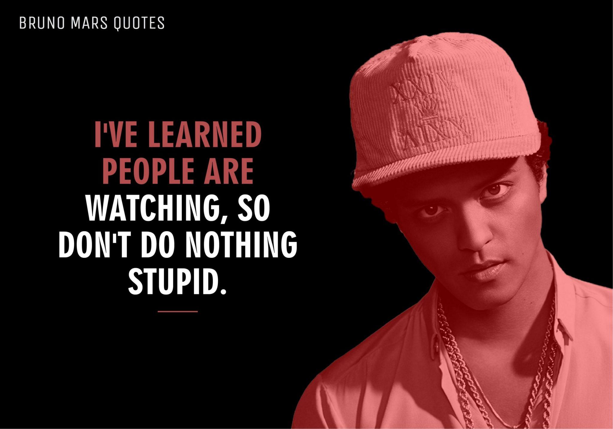 Bruno Mars Quotes (12)