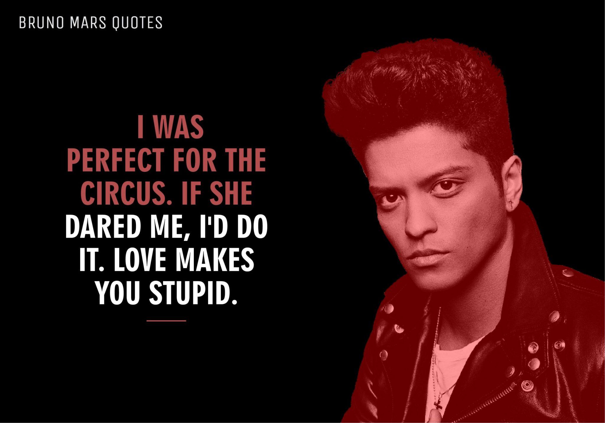 Bruno Mars Quotes (4)
