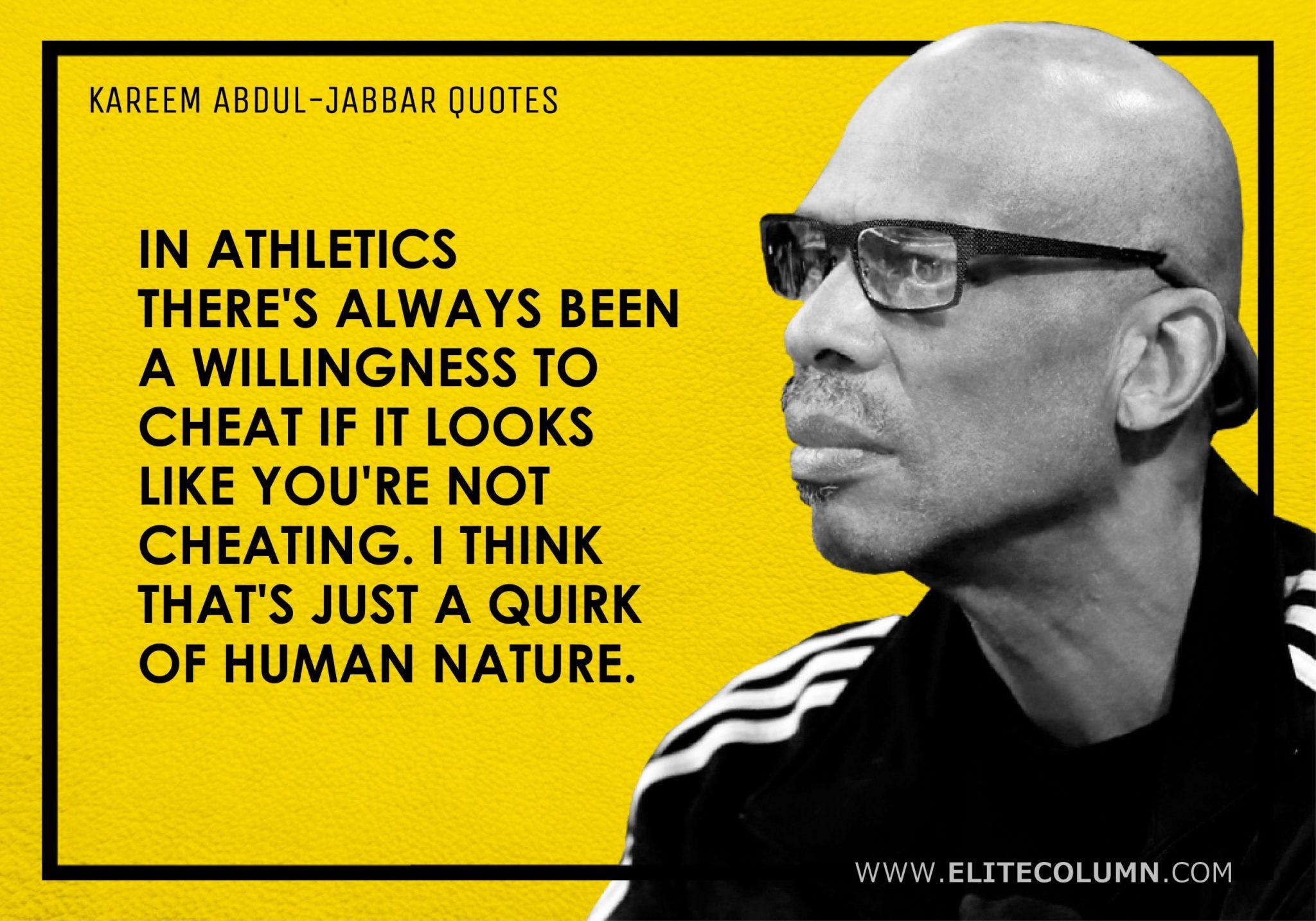 Kareem Abdul-Jabbar Quotes (6)