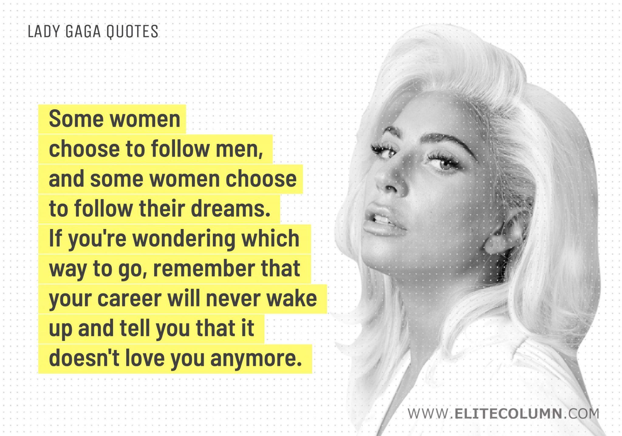 12 Lady Gaga Quotes That Will Inspire You 2020 Elitecolumn