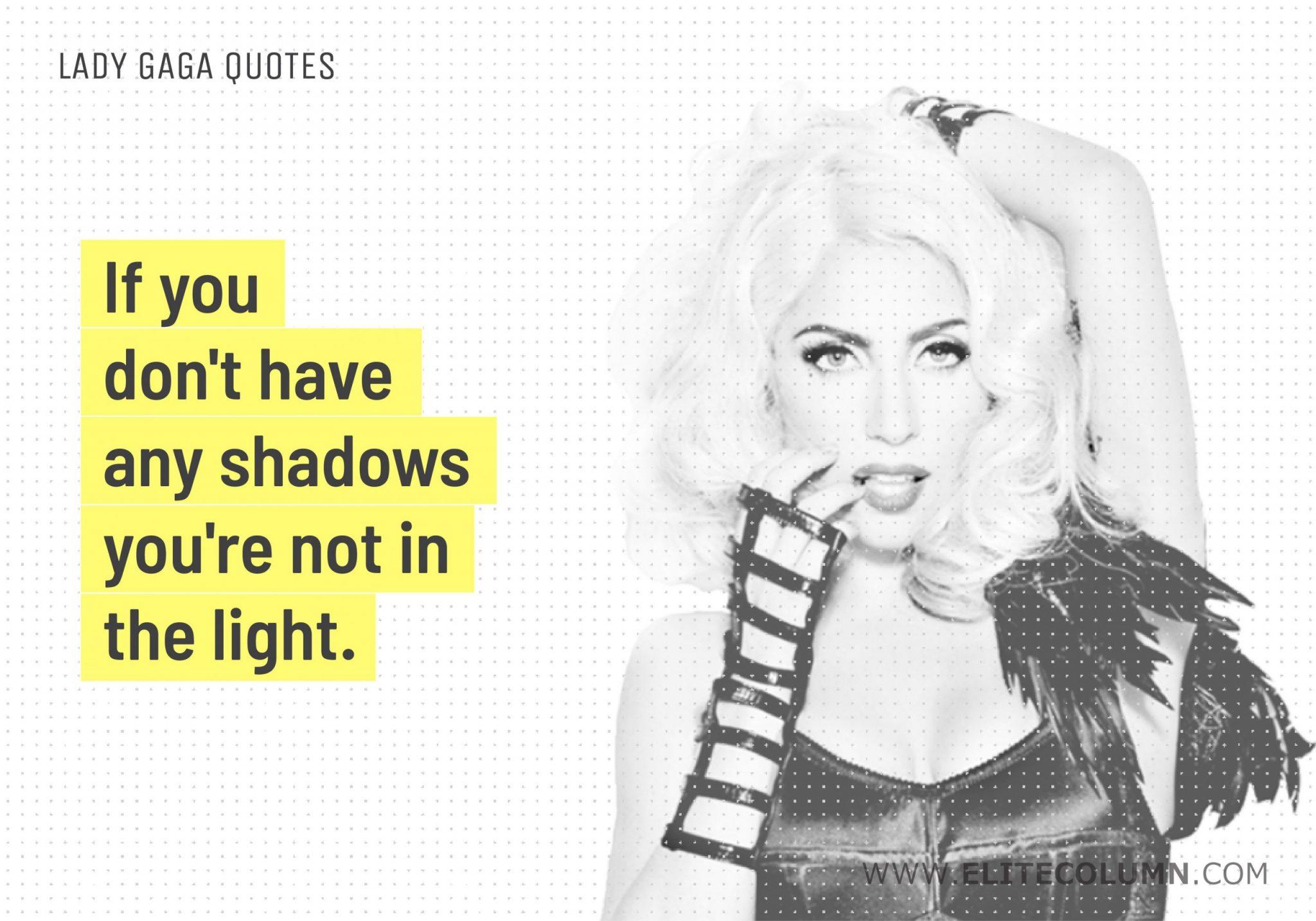 Lady Gaga Quotes (11)