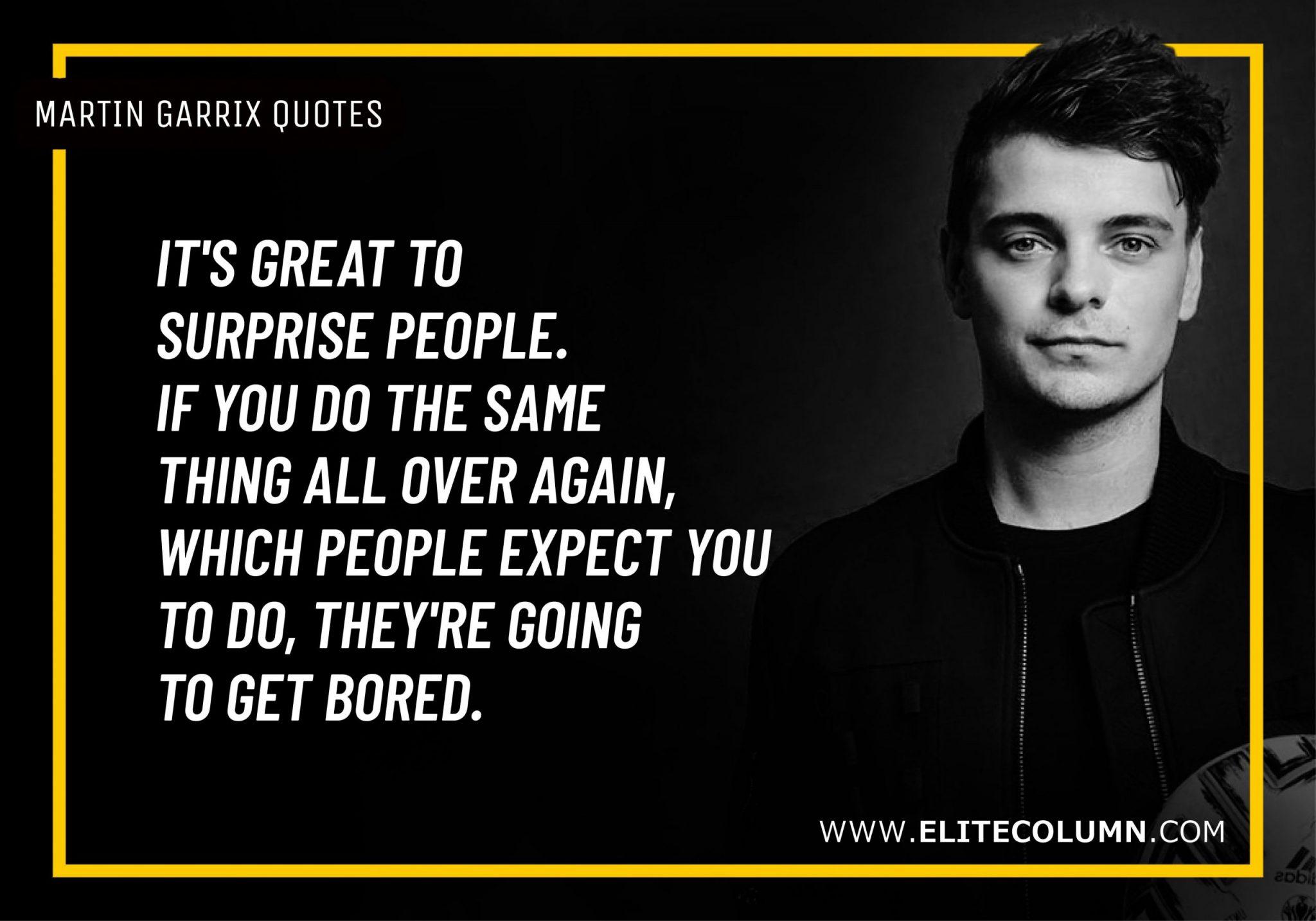 Martin Garrix Quotes (6)