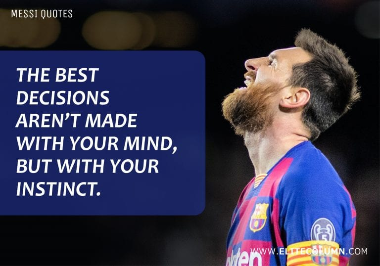 6 Lionel Messi Quotes That Will Inspire You