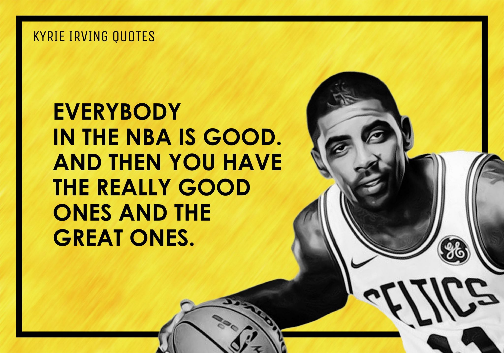 Kyrie Irving Quotes (4)